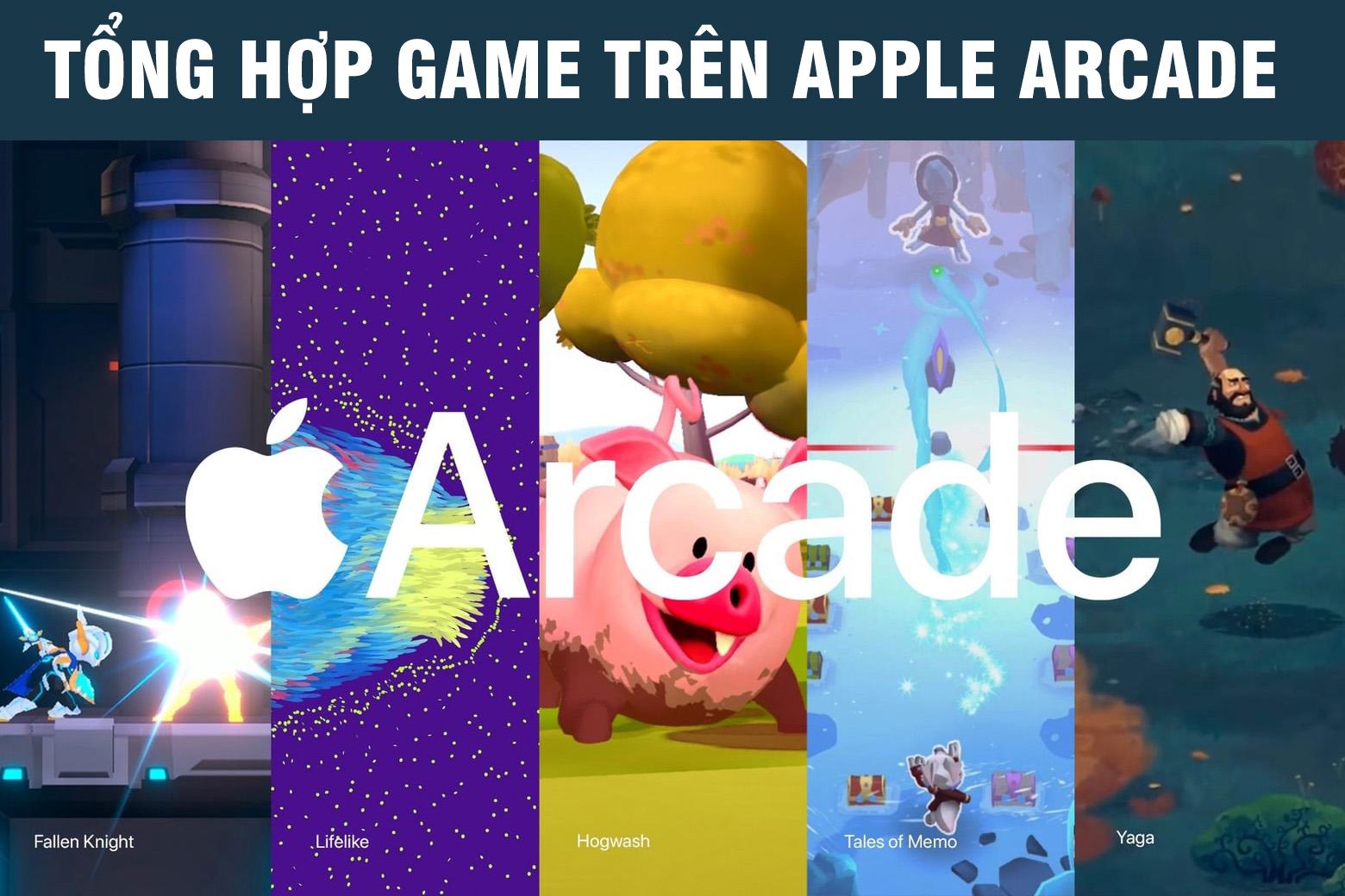 #2021 Apple Arcade Collection – Tổng hợp một số game trên Apple Arcade