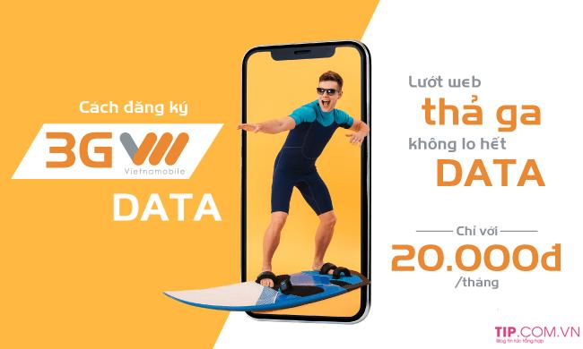 #2021 Cách đăng ký 3G Vietnamobile 1 ngày, 1 tháng, chu kỳ dài mới nhất 2021