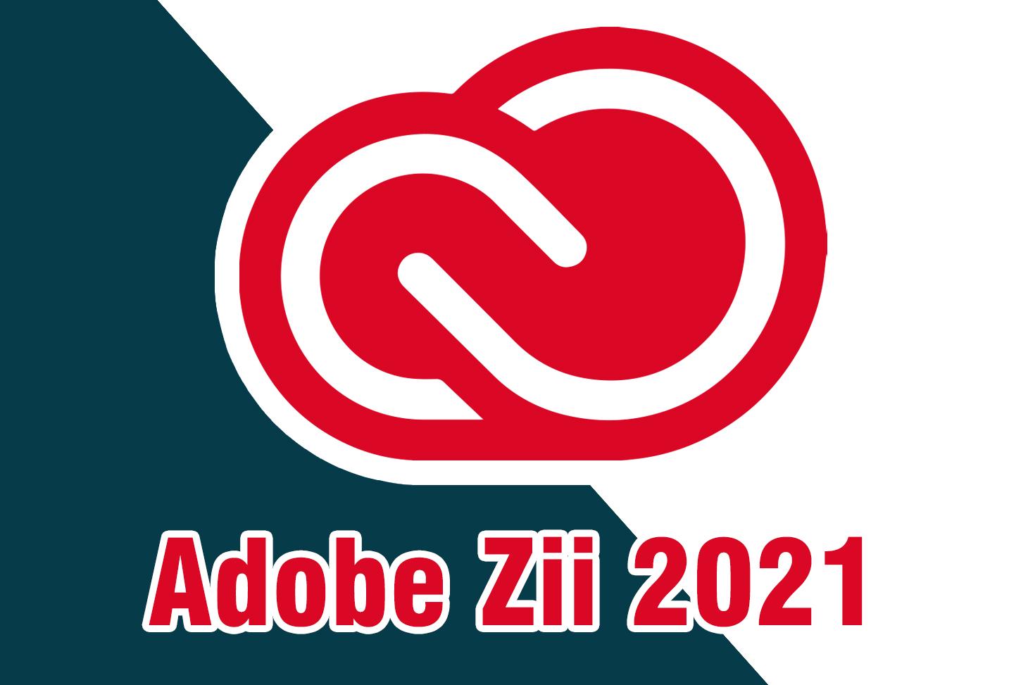 """#2021 Adobe Zii 2021 v6.0.6 – """"Thuốc"""" các ứng dụng trong bộ Adobe 2021 – Maclife"""