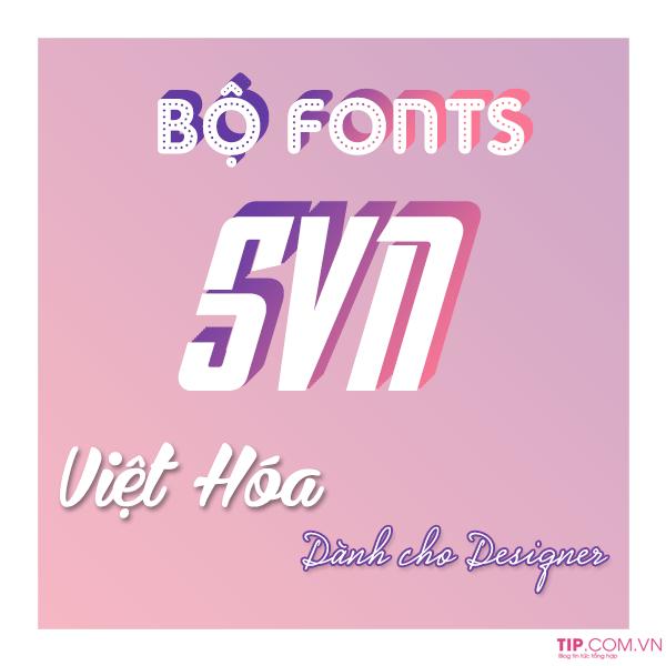 #2021 Bộ fonts SVN Việt hóa cho thiết kế