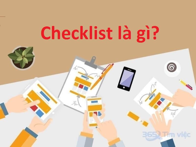 [Khái niệm] Checklist là gì? Những điều bạn cần biết về Checklist – 2021