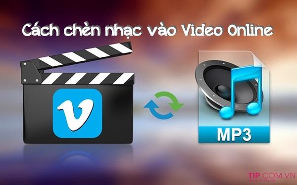 #2021 Cách ghép nhạc vào video online đơn giản dễ thực hiện nhất