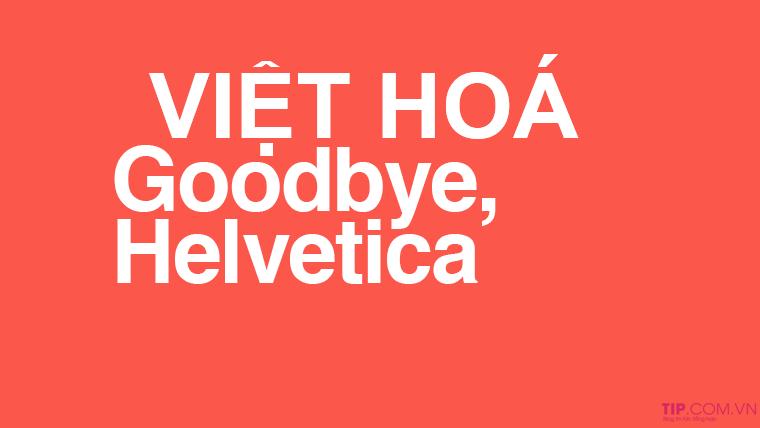 #2021 Tải trọn bộ Font Helvetica Việt Hóa Full mới nhất 2020