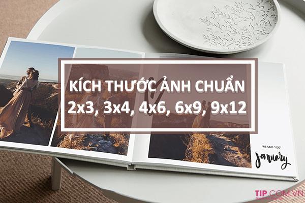 #2021 Kích thước ảnh 2×3, 3×4, 4×6, 6×9, 9×12 chuẩn là bao nhiêu cm, pixel, inch