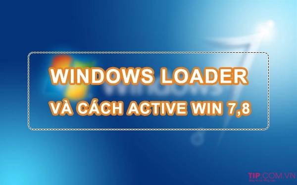 #2021 Window Loader là gì? Windows Loader 2.2.2