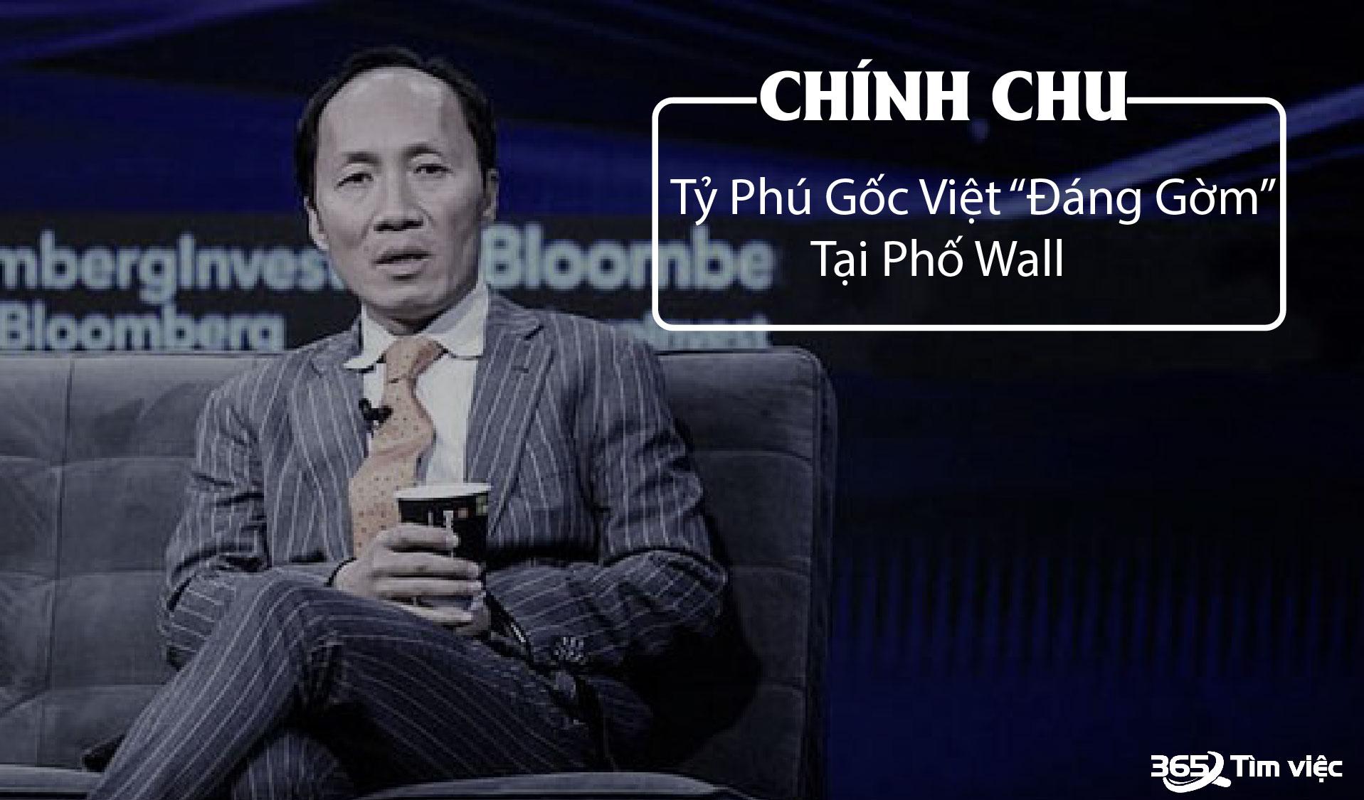 [Tìm hiểu] Tỷ phú gốc Việt Chính Chu